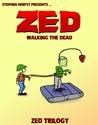 Zed: Walking the Dead