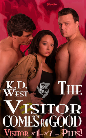 The Visitor Comes for Good by K.D. West