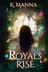 Royals Rise