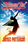 The Final Warning - Peringatan Terakhir (Maximum Ride, #4)
