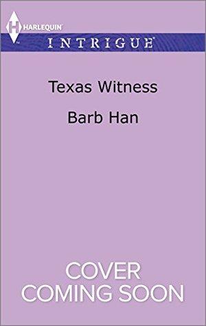 Texas Witness (Cattlemen Crime Club, #5)