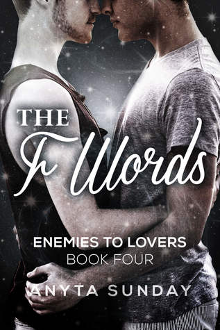 The F Words (Enemies to Lovers, #4)