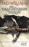 Der Drachenbeinthron (Das Geheimnis der Großen Schwerter #1)