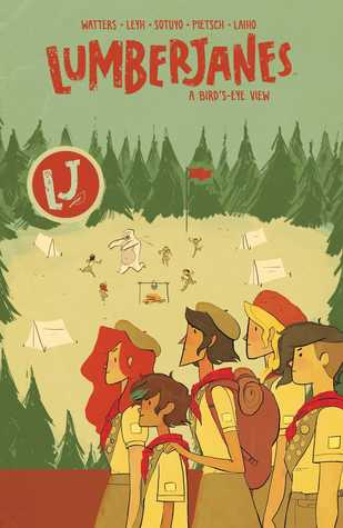 Lumberjanes, Vol. 7: A Bird's-Eye View (Lumberjanes (Collected Editions) #7)