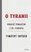 O tyranii - Dvadsať ponaučení z 20. storočia