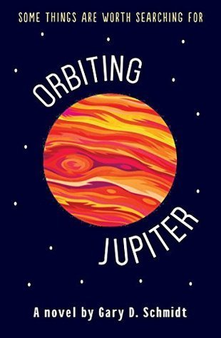Orbiting Jupiter by Gary D. Schmidt