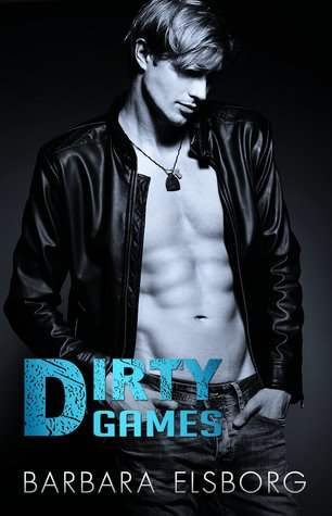 Release Day Review: Dirty Games by Barbara Elsborg