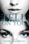 Tell on You by Freda Hansburg
