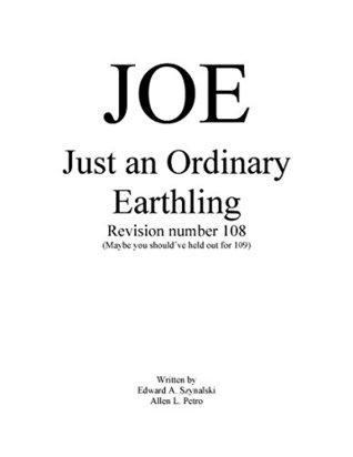 J.O.E.: Just an Ordinary Earthling