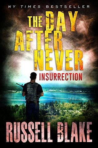 Insurrection (The Day After Never #5)
