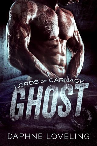 GHOST: A Lords of Carnage Motorcycle Club Romance