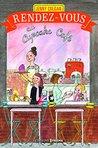 Rendez-vous au Cupcake Café by Jenny Colgan