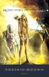 Protectors of the Stars (Theia's Moons, #3)