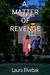A Matter of Revenge (Niki Alexander Mysteries, #3)