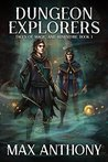 Dungeon Explorers (Tales of Magic and Adventure #1)