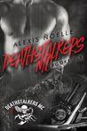 Deathstalkers MC Box Set Books 1-3 by Alexis Noelle