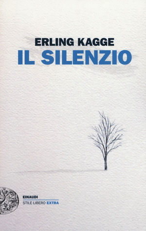 Il silenzio by Erling Kagge