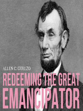 why was lincoln called the great emancipator