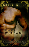Operation Werewolf (Monstrous Matchmaker, #1)