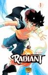 Radiant, Volume 1 by Tony Valente