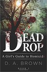 Dead Drop: A Girl's Guide to Homicide