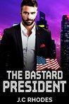 The Bastard President