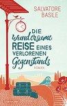 Die wundersame Reise eines verlorenen Gegenstands by Salvatore Basile