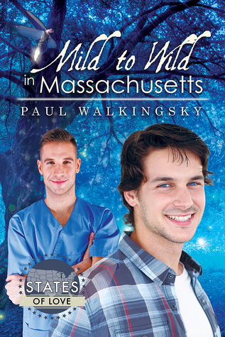 Release Day Review: Mild to Wild on Massachusetts by Paul Walkingsky