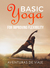 Basic Yoga for Improving Flexibility by Aventuras De Viaje