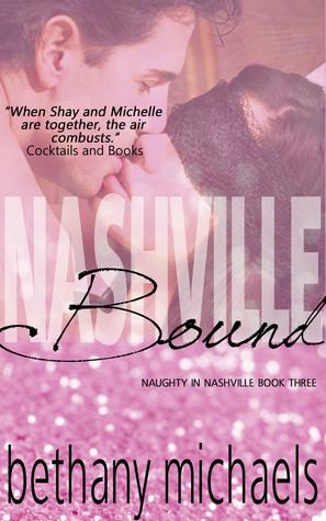 Nashville Bound (Nashville, #3) by Bethany Michaels