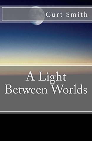 A Light Between Worlds
