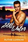 Still Water (The Boys of Bellamy, #1)