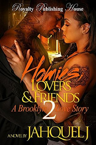 Homies, Lovers & Friends 2: A Brooklyn Love Story