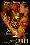 Homies, Lovers & Friends 2 by Jahquel J.