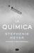La química by Stephenie Meyer
