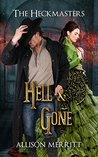 Hell and Gone (The Heckmasters Book 3)