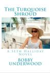 The Turquoise Shroud (Seth Halliday #1)
