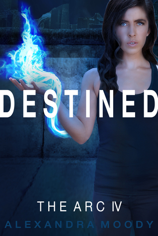 Destined(The ARC 4)