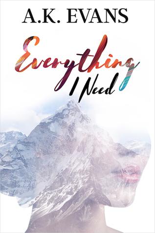Everything I Need (Everything, #1)