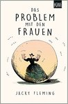 Das Problem mit den Frauen by Jacky Fleming
