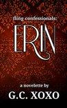 fling confessionals: ERIN