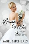 Laura & Mike by Isabel Micheals