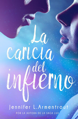 La caricia del infierno (The Dark Elements #2)