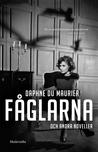 Fåglarna och andra noveller by Daphne du Maurier