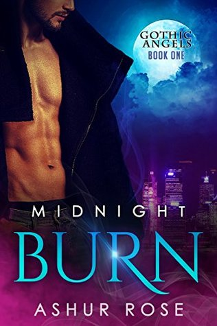 Midnight Burn (Gothic Angels #1)