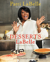 Desserts LaBelle by Patti LaBelle