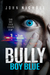 Bully Boy Blue