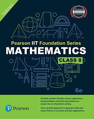 Mathematics, Class 8 (IIT Foundation Series)