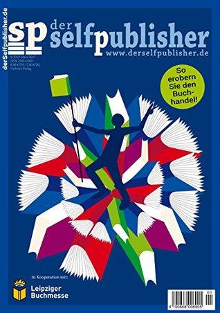 der selfpublisher 1-2017, Heft 5, März 2017 by Frank Rösner