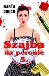 Szajba na peronie 5. by Marta Obuch